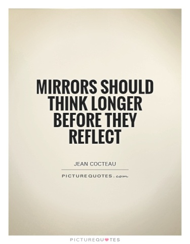 mirrors-should-think-longer-before-they-reflect-quote-1